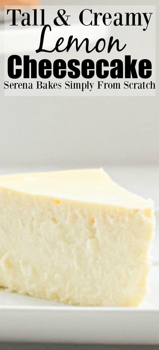 Tall And Creamy Lemon Cheesecake