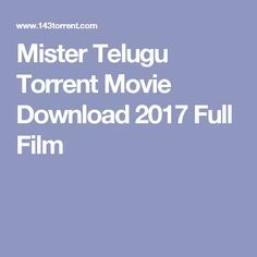 Mister Telugu Torrent Movie Download 2017 Full Film