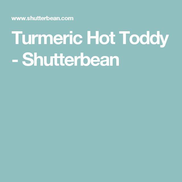 Turmeric Hot Toddy - Shutterbean