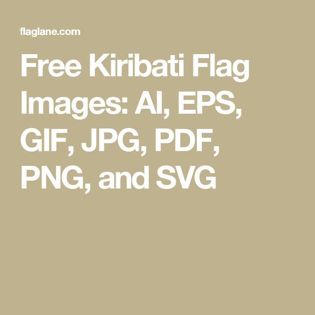 Free Kiribati Flag Images: AI, EPS, GIF, JPG, PDF, PNG, and SVG