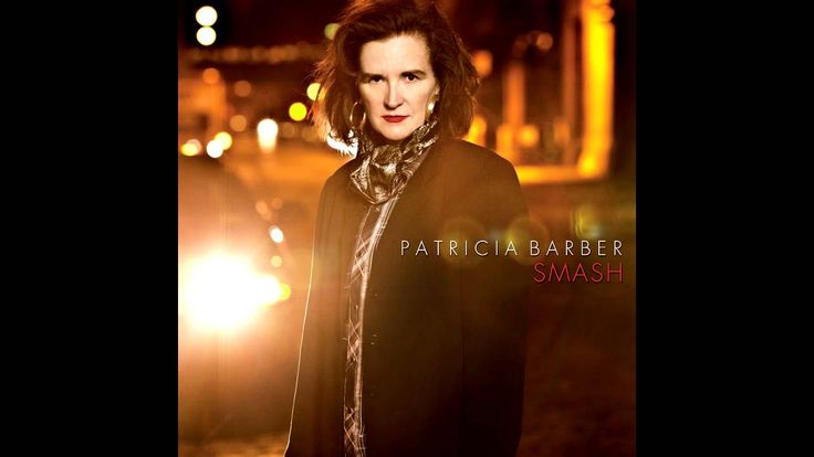 """ Patricia Barber - Smash (2013) - Full Album (HQ) "" !... https://youtu.be/z0B9qwF78ps"