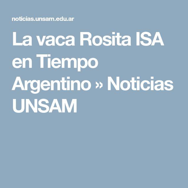 La vaca Rosita ISA en Tiempo Argentino » Noticias UNSAM