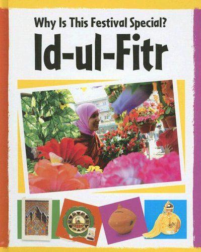 A Crafty Arab: 99 Ramadan Children Books - Id-UL-Fitr (Why Is This Festival Special) by Jilian Powell