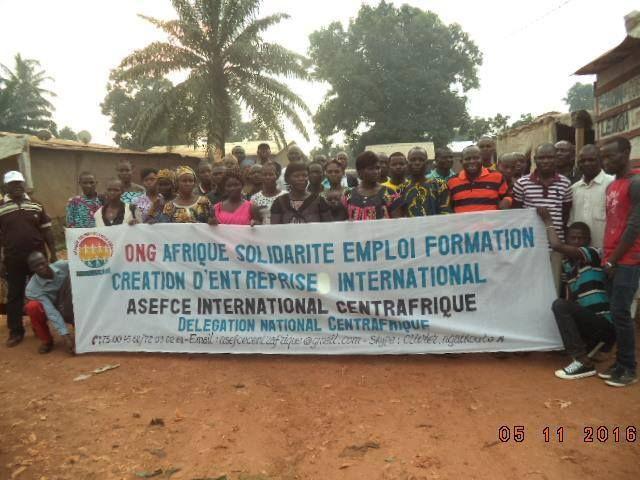 ASEFCE CENTRAFRIQUE - NOUVEAU NUREAU NATIONAL :: AFRIQUE SOLIDARITE EMPLOI FORMATION