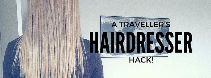 A Traveller's Hairdresser Hack