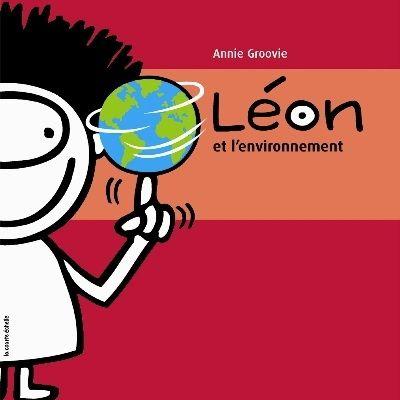 Léon et l'environnement - ANNIE GROOVIE