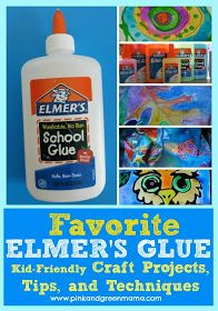 Pink and Green Mama: Favorite Elmer's Glue Projects: Kid Friendly Art and Craft Projects, Tips, and Techniques