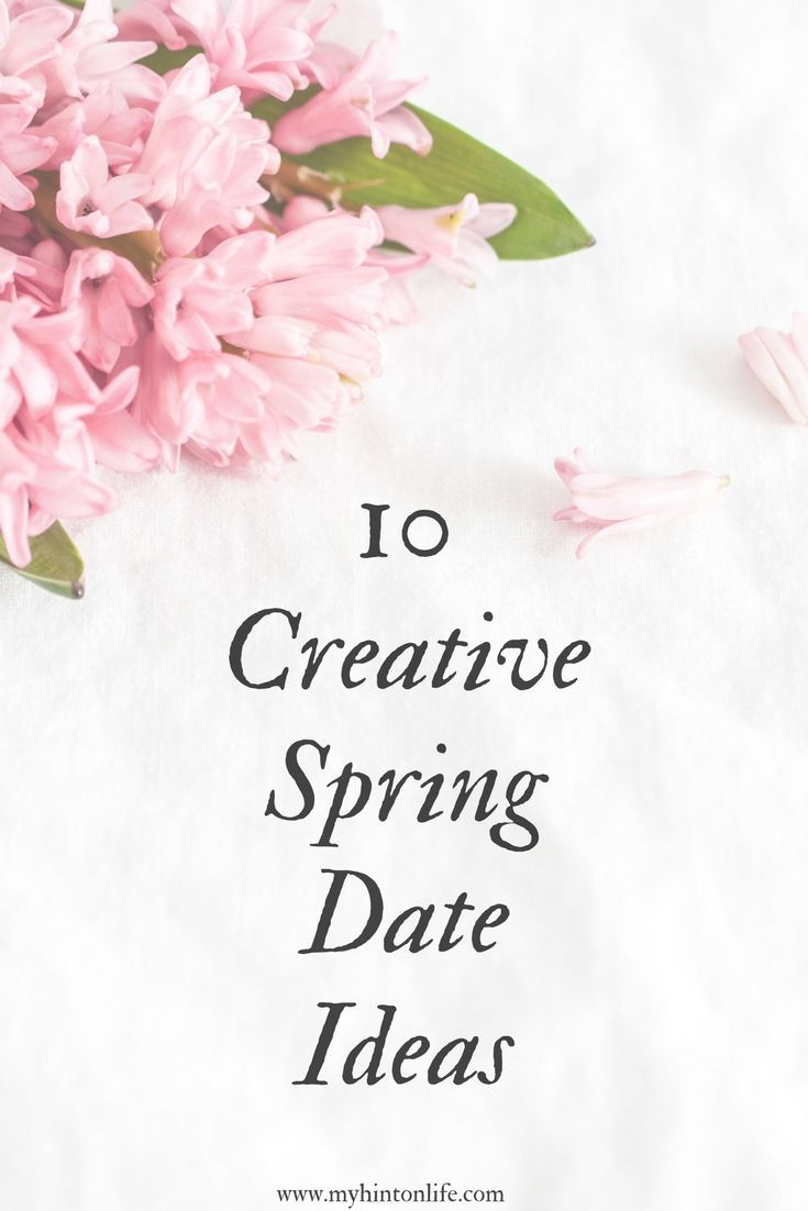 10 creative spring date ideas, spring dating, spring date ideas, couples, dating, dating on a budget, spring dates, summer dates, list of fun spring dates