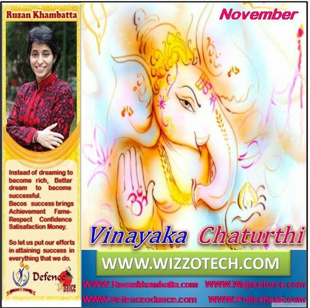 Vinayaka Chaturthi  Each lunar month in Hindu calendar has two Chaturthi Tithis. According to Hindu scriptures Chaturthi Tithi(s) belongs to Lord Ganesha. The Chaturthi after Amavasya or new moon during Shukla Paksha is known as Vinayaka Chaturthi and the one after Purnimasi or full moon during Krishna Paksha is known as Sankashti Chaturthi.  #RuzanKhambatta #Day #specialcelebration #PoliceHEART1091 #PoliceHEART #Entrepreneur #Celebrate #WorldDay #National #NationalDay #InternationalDay…