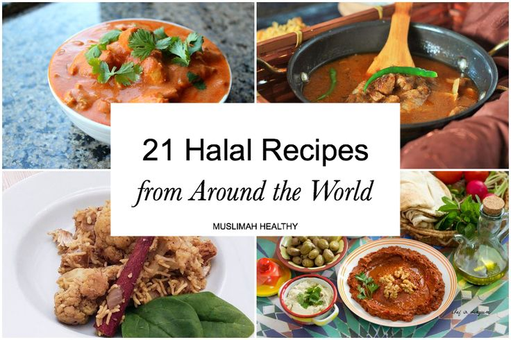 21 Halal Recipes from Around the World!