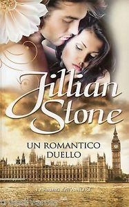 Un romantico duello - Jillian Stone