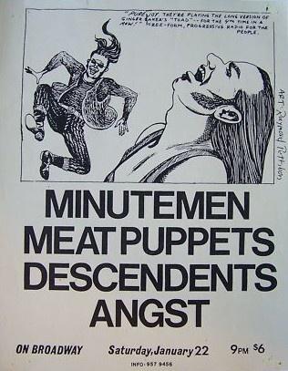 Minutemen - Meat Puppets - Descendents - Angst
