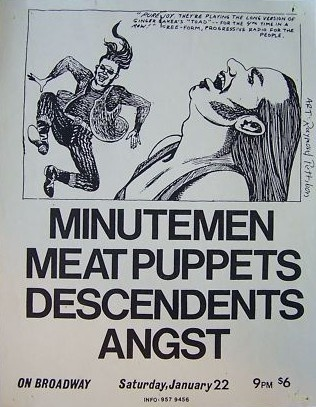 Minutemen - Meat Puppets - Descendents - Angst