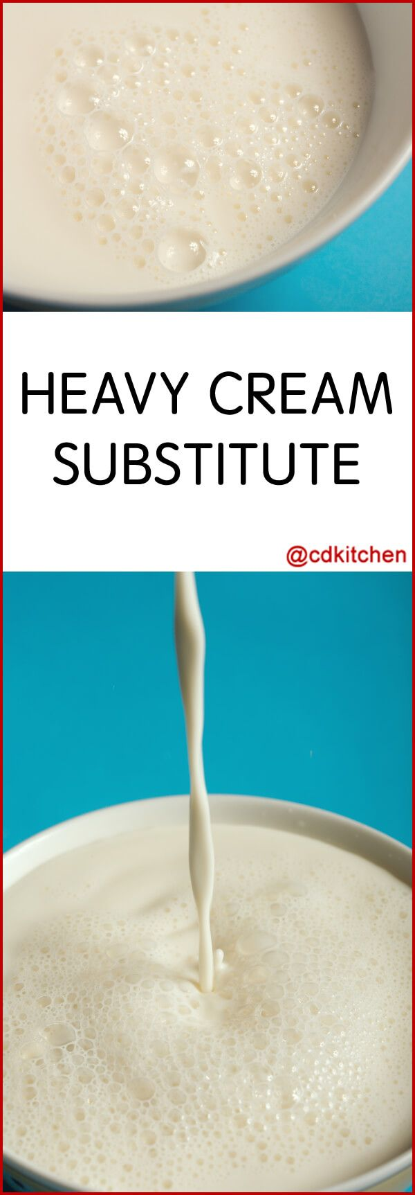 If you find yourself out of heavy cream and you need some for a recipe, use this simple substitute that requires only two ingredients. Note: this is a substitute for heavy cream, not heavy *whipping* cream. This mixture will not whip up like whipping cream.   CDKitchen.com