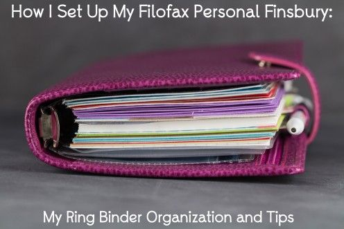 How I Set Up My Filofax Personal Finsbury: My Ring Binder Organization and Tips