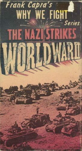 FRANK CAPRA Why We Fight Series on VHS The Nazi Strikes World War 2 in DVDs…