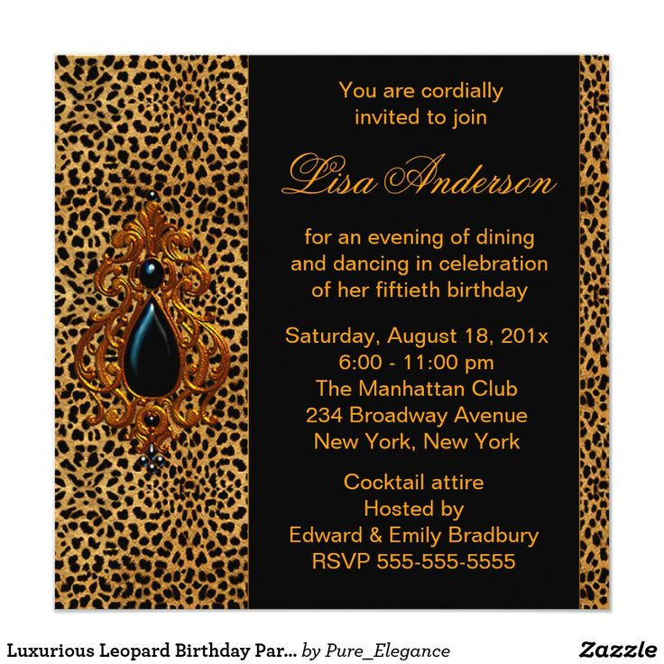 Luxurious Leopard Birthday Party Card Rich and luxurious exotic leopard print birthday party invitation. Add your details to the front and back by simply adding your event details, font style, font size & color, and wording.