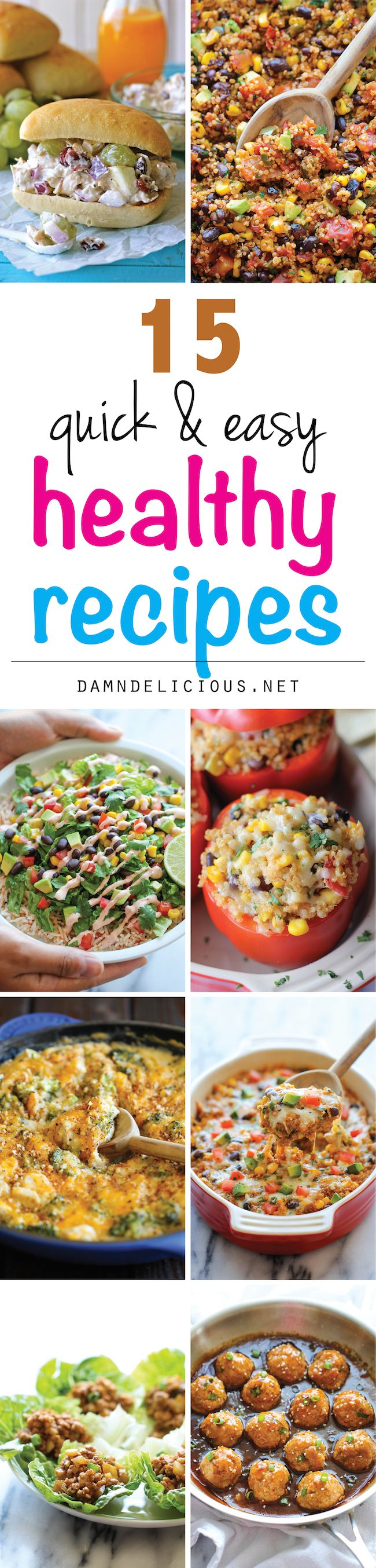 "15 Quick and Easy Healthy Recipes - The best and easiest healthy, comforting recipes that aren't boring at all. And they don't taste ""healthy"" at all!"