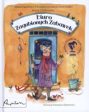 Biuro zaginionych zabawek - Iwona Czarkowska