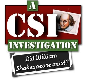 Shakespeare: Did He Exist? A CSI Investigation! Did William Shakespeare exist?