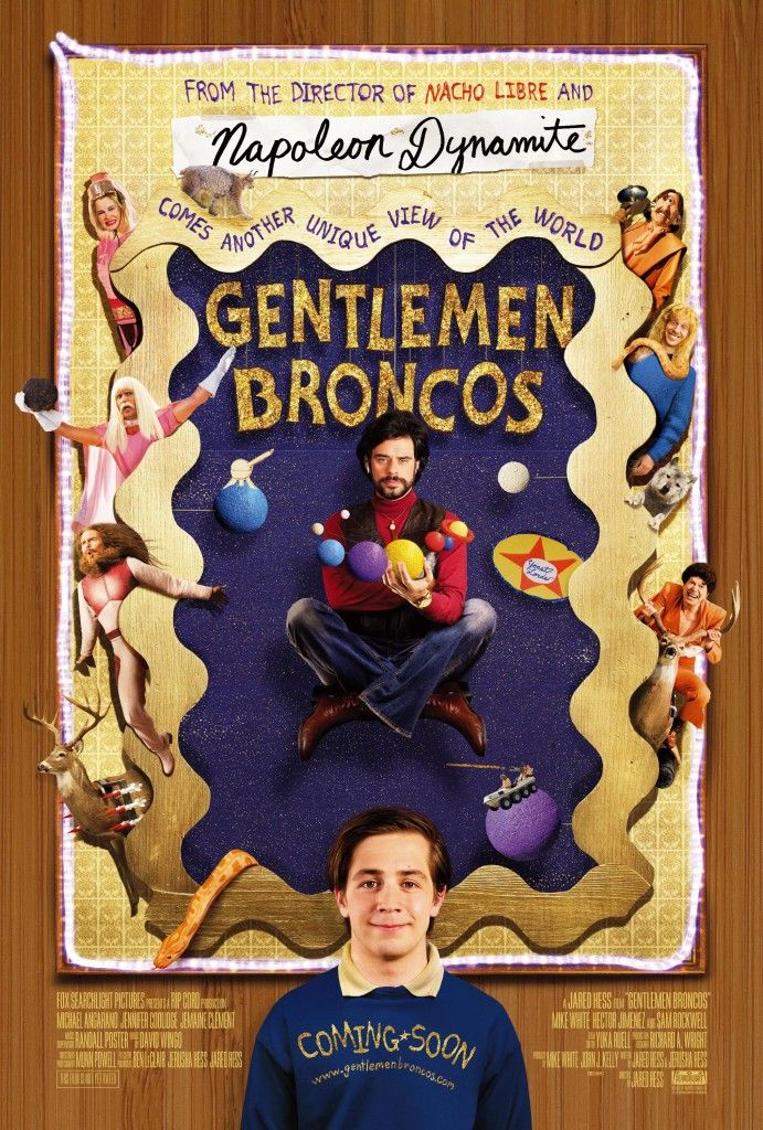 Gentleman Broncos--- If you like Flight of the Choncords- you will love this. It is so weird and quirky that its hillarious