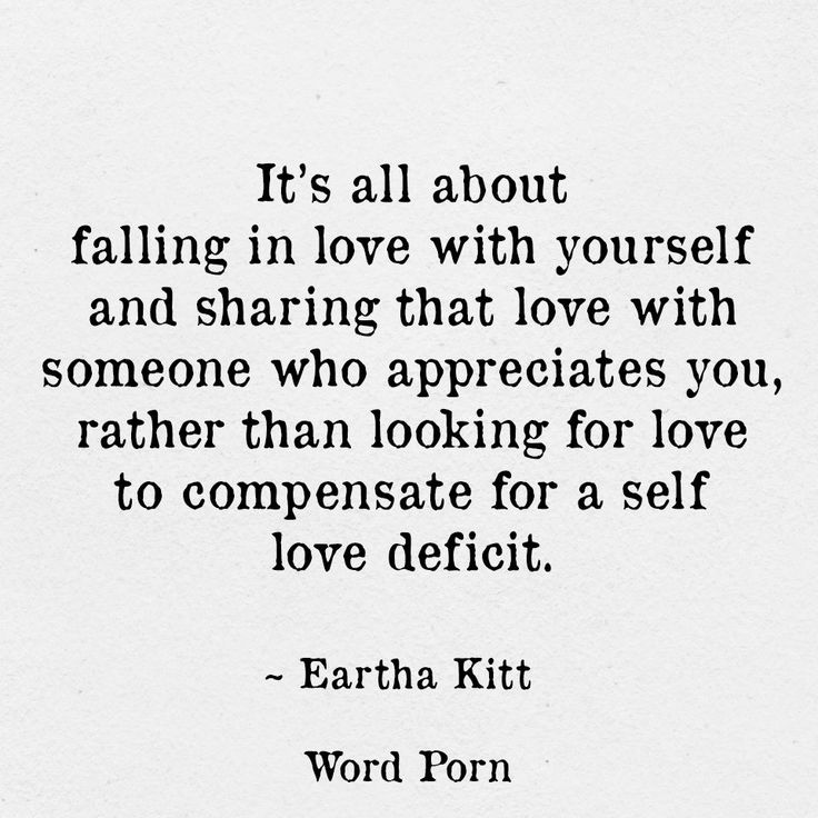 It's all about falling in love yourself and sharing it with someone who appreciates you.