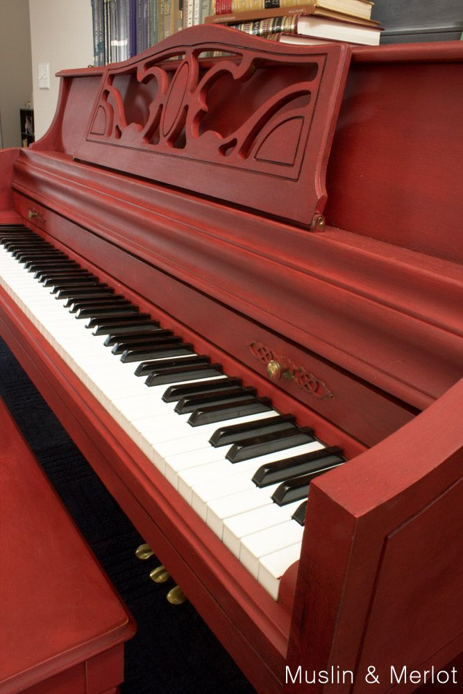 Piano Makeover with Annie Sloan Chalk Paint! - Muslin and Merlot