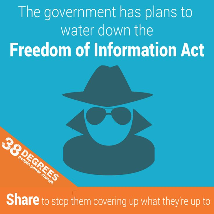 Have your say on Freedom of Information. It was Freedom of Information that exposed the MPs' expenses scandal. And showed that our government worked with chemical companies to block an EU ban on bee-killing pesticides. [1] But the government wants to close this down. Their plans to water down the Freedom of Information Act could see:      us having to pay for information about our own politicians     ministers having more power to block the release of information they don't want us