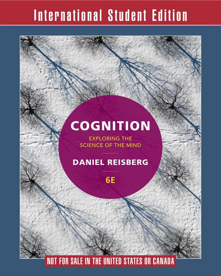 Cognition 6th International Student Edition Daniel Reisberg