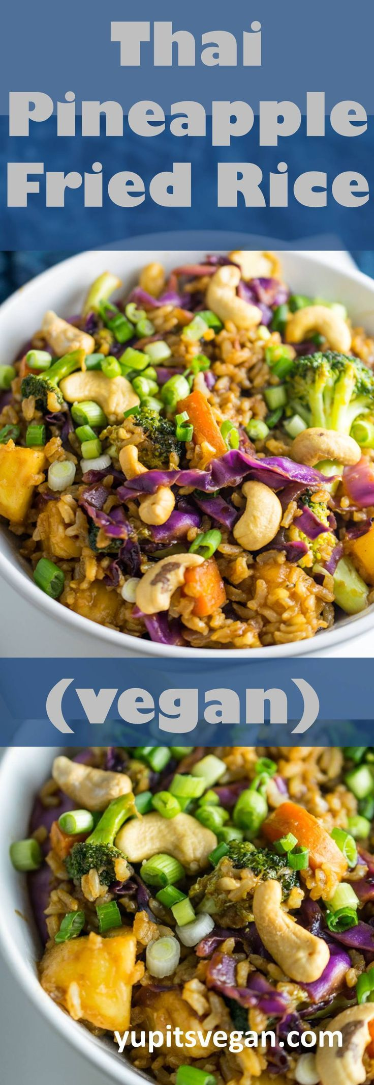 Thai Pineapple Fried Rice | Yup, it's Vegan. Veggie-packed fried rice seasoned with a sweet and savory Thai-inspired sauce. #Glutenfree #Vegan and ready in 30 minutes.