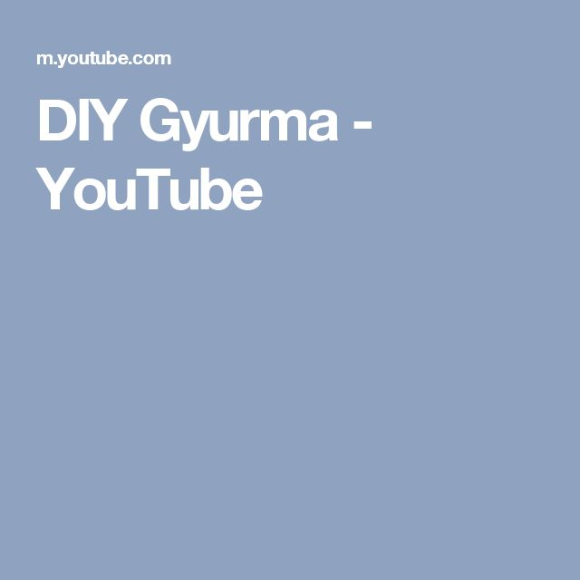 DIY Gyurma - YouTube