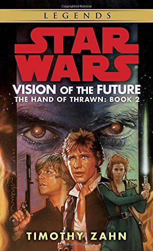 Vision of the Future (Star Wars: The Hand of Thrawn, Book 2)