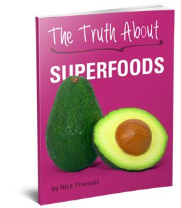 """Açai berry, pomegranate... can these superfoods REALLY help you burn fat faster? Or will they only make your wallet slimmer and your waistline bigger over the long haul? In this eye-opening guide, Nick will give you the real truth about all the """"scammy"""" superfoods you should avoid, along with the rarely used superfoods that are worth your money and give you REAL fat-burning benefits after you drink them."""