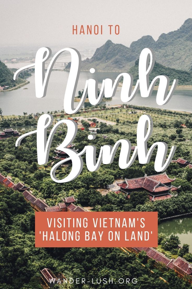 Looking for the perfect side trip from #Hanoi, #Vietnam? It's easy to visit  Ninh Binh from Hanoi. This post covers transport, plus a Ninh Binh  itinerary ...