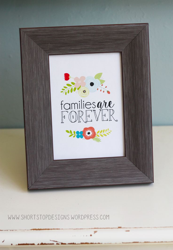 Families are Forever Free Printable. LDS. Primary, young women.
