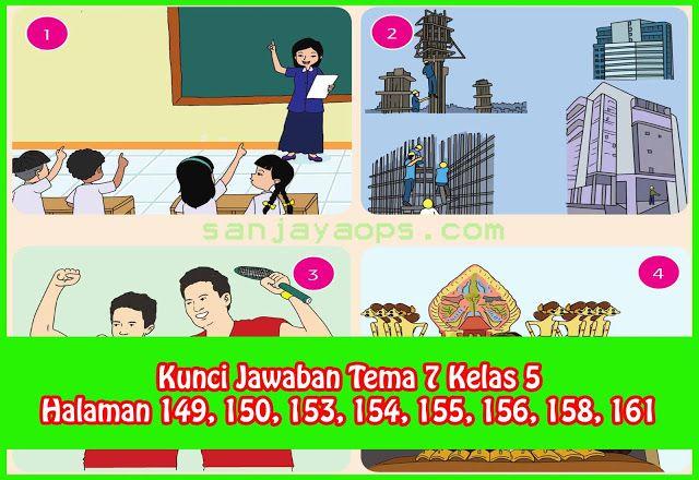 Kunci Jawaban Tema 7 Kelas 5 Halaman 149 150 153 154 155 156