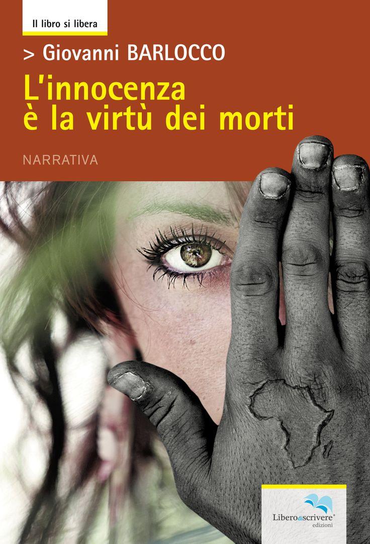 my book covers Giovanni Barlocco - L'innocenza è la virtù dei morti