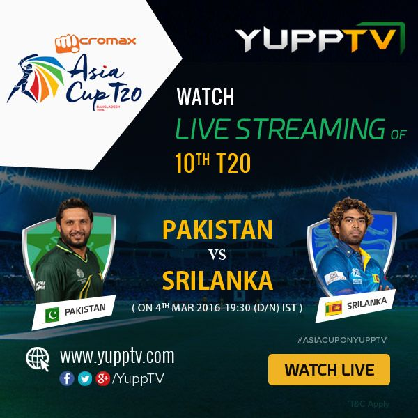 #PAKvsSL: Watch Micromax Asia Cup 10th T20 match between Pakistan and Sri Lanka live from US, UK, CAN, AUS, SIG, NZ, EUR and Malaysia only on YuppTV. #AsiaCupOnYuppTV @ http://www.yupptv.com/cricket/asiacup.html