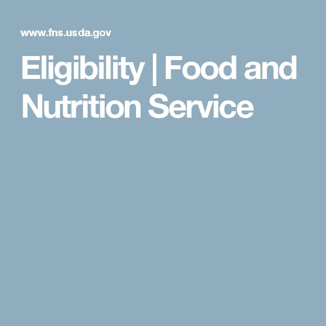 Eligibility | Food and Nutrition Service