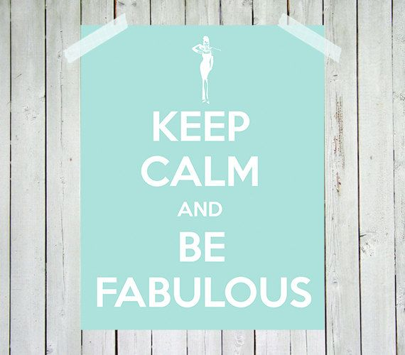 audrey hepburn print keep calm and be fabulous audrey hepburn tiffany blue