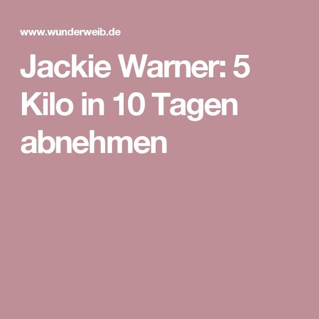 Jackie Warner: 5 Kilo in 10 Tagen abnehmen