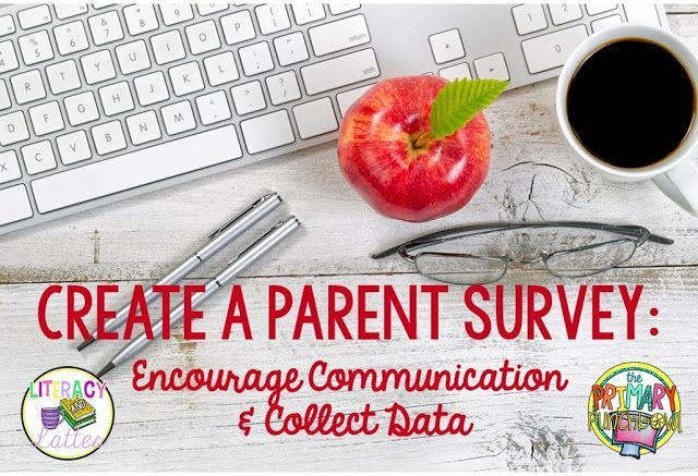 Create a Parent Survey to Encourage Communication and Collect Data