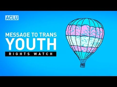 Rights Watch: A Message To Transgender Youth - YouTube