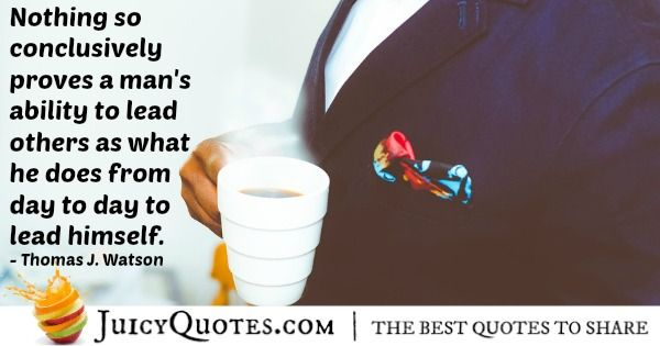 Quote About Leadership - Thomas J. Watson