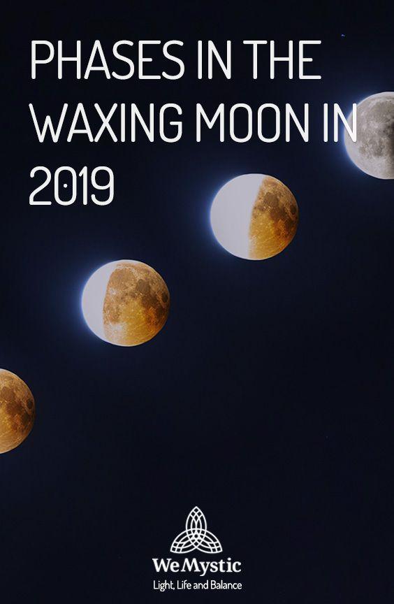 Calendar Of The Waxing Moon In 2019 Moon Phases Full Moon New Moon