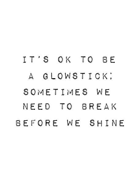 it doesn't all end at broken. get up and shine
