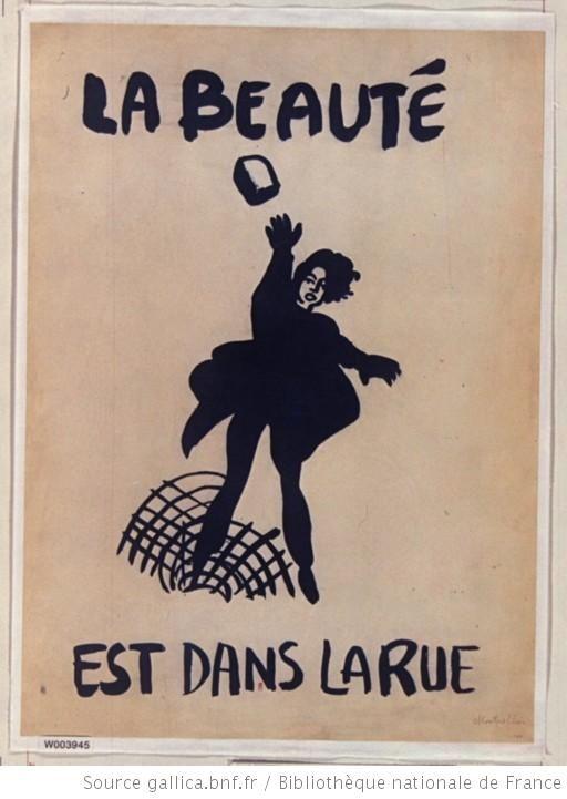 [Mai 1968]. La Beauté est dans la rue, [Montpellier] : [affiche] / [non identifié] - 1 Bibliothèque nationale de France