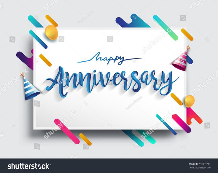 Happy Anniversary Calligraphy with Colorful Abstract Background Vector Design for Greeting Cards and Poster.