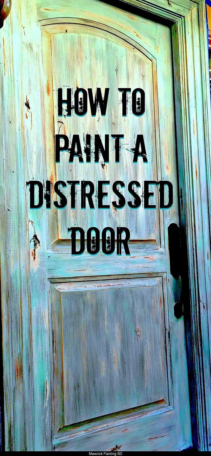 Step by step instructions on how to paint a faux distressed door with lots of pictures and product information by Maverick Painting San Diego