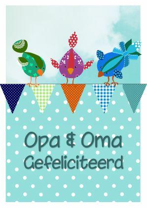 Een mooie felicitatie voor een opa en oma die een kleinzoon hebben gekregen. Met vrolijke vogeltjes op een slinger van vlaggetjes! By Sonja Kemp.